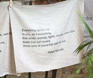 quotes, pablo neruda, and poem image