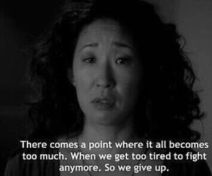 grey's anatomy, quotes, and give up image