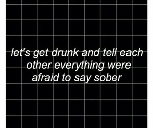 drunk, quotes, and grunge image