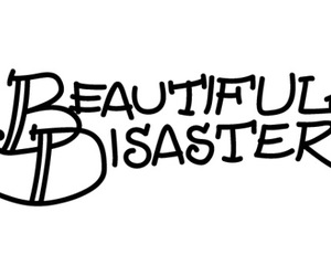 beautiful disaster, disaster, and frasi image