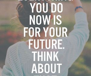 quotes, future, and motivation image