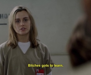 orange is the new black, bitch, and quotes image