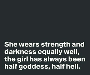 quotes, Darkness, and goddess image