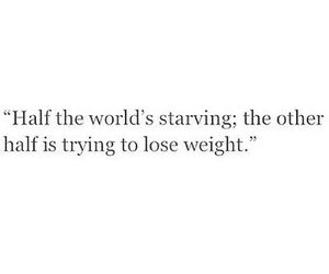 quotes, starving, and world image