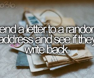 Letter, before i die, and random image