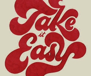 quotes, take it easy, and red image