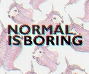 unicorn, normal, and boring image