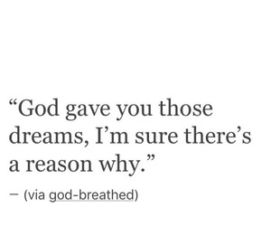 Dream, quotes, and god image