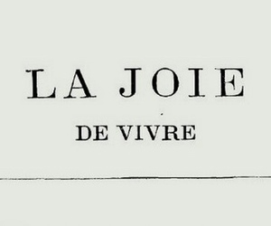 french, live, and la joie image
