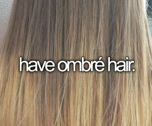 hair, ombre, and bucket list image