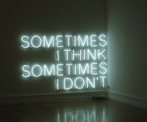 thinking about you and sometimes. image