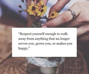 quote, respect, and happy image