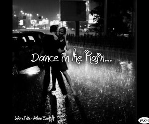 before i die, dance, and rain image