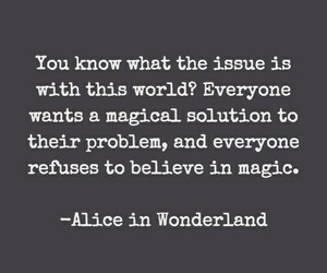 quotes, magic, and alice in wonderland image