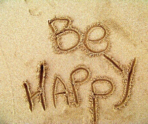 happy, be happy, and beach image