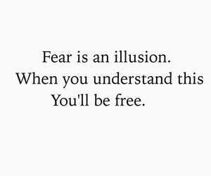 fear, quotes, and free image