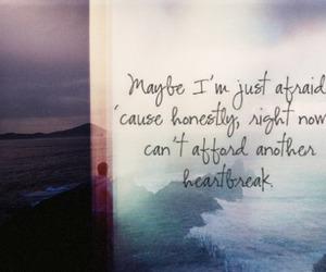 heartbreak, afraid, and quote image
