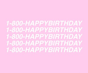 birthday, cyber, and Drake image