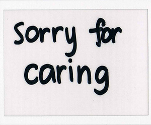 quote, sorry, and caring image