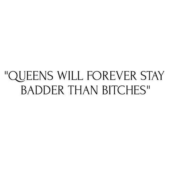 quotes, bitch, and queens image