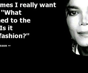 michael jackson, fashion, and quote image
