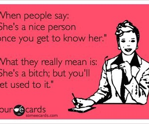 bitch, funny, and ecard image