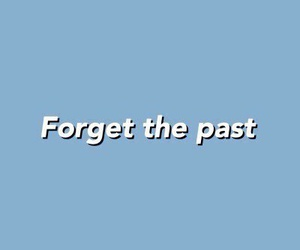 blue, forget, and past image