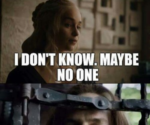 game of thrones, no one, and got image