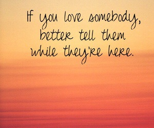 love, quotes, and tell image