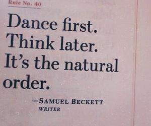 quotes, dance, and think image