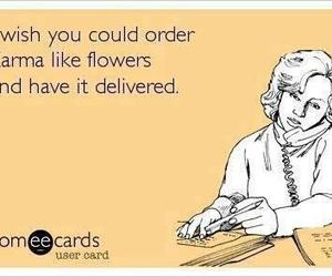 karma, flowers, and funny image