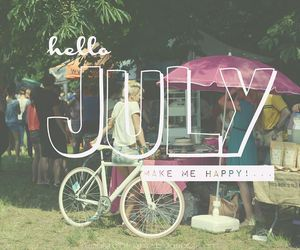 happy 4th of july, hello july, and welcome july image