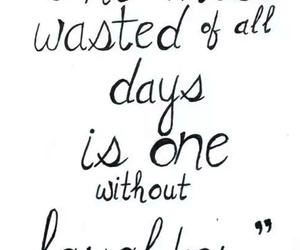 positivity, life quotes, and wasted days image