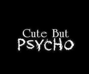 Psycho and cute image