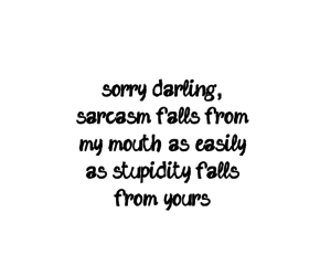 darling, quotes, and sarcasm image