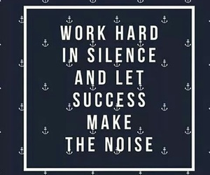 quotes, success, and silence image