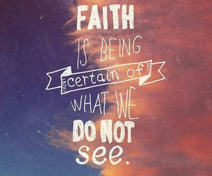 faith, see, and love image