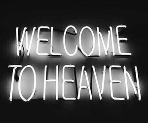 heaven, quote, and neon image