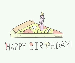 pizza, overlay, and birthday image
