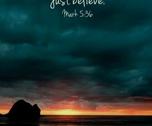 believe, mark, and bible verses image