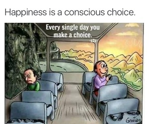 choice, life, and happy image