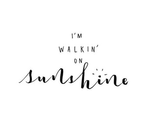 quotes, sunshine, and happy image