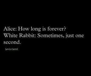 forever, quotes, and alice image
