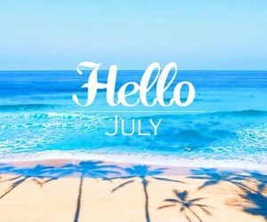 beach, hello, and july image