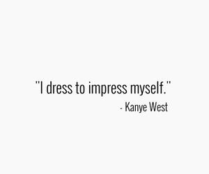 quotes, kanye west, and kanye image