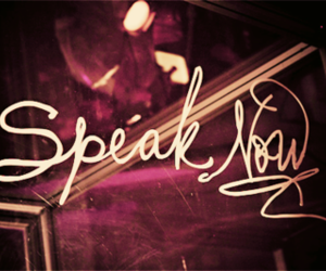 Taylor Swift, speak now, and speak image