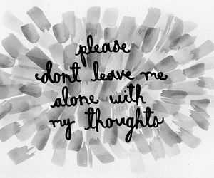 quote, thoughts, and alone image