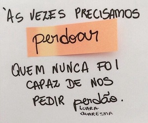 frases, perdao, and frase image