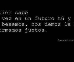 futuro, frases, and juntos image