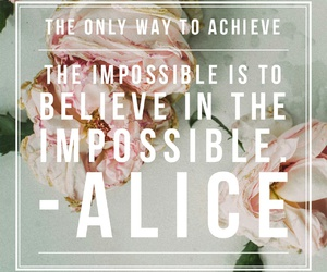 alice, quotes, and roses image